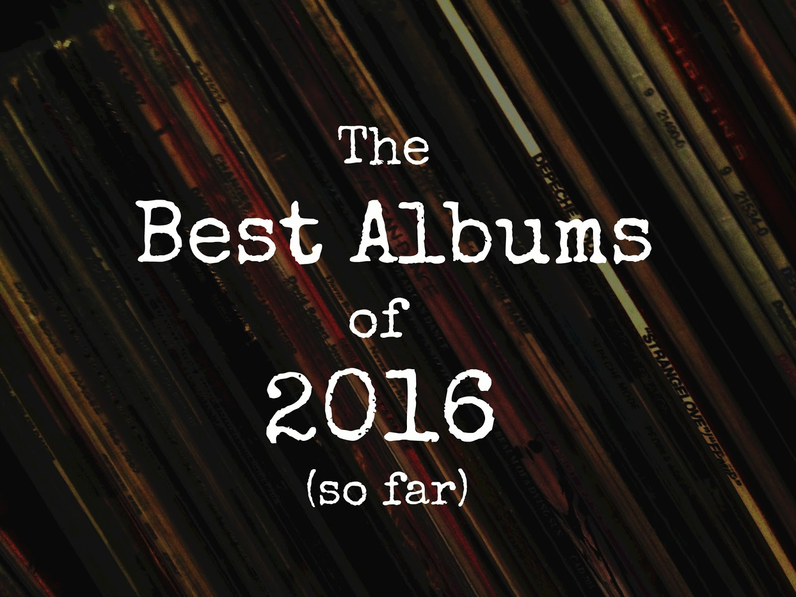 best-albums-of-2016-so-far