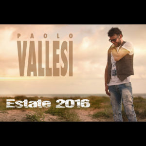 Estate 2016 - Paolo Vallesi black cover