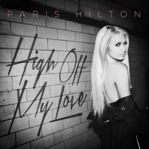Paris_Hilton_-_High_Off_My_Love