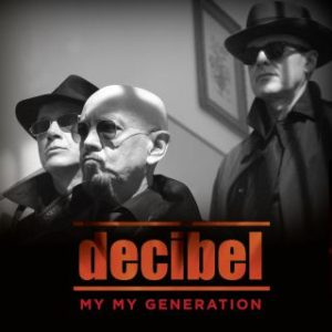 decibel_my_my_generation_cover.jpg___th_320_0